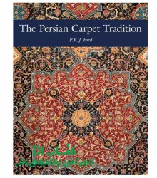 The Persian Carpet Tradition اثر P. R.J. Ford نشر Hali